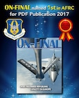 The 507th Air Refueling Wing's official magazine, the On-final, won first place in the 2017 AFRC Media Contest, in the PDF Publication category Feb. 15, 2018, Tinker Air Force Base, Okla. (U.S. Air Force image/Tech. Sgt. Samantha Mathison)