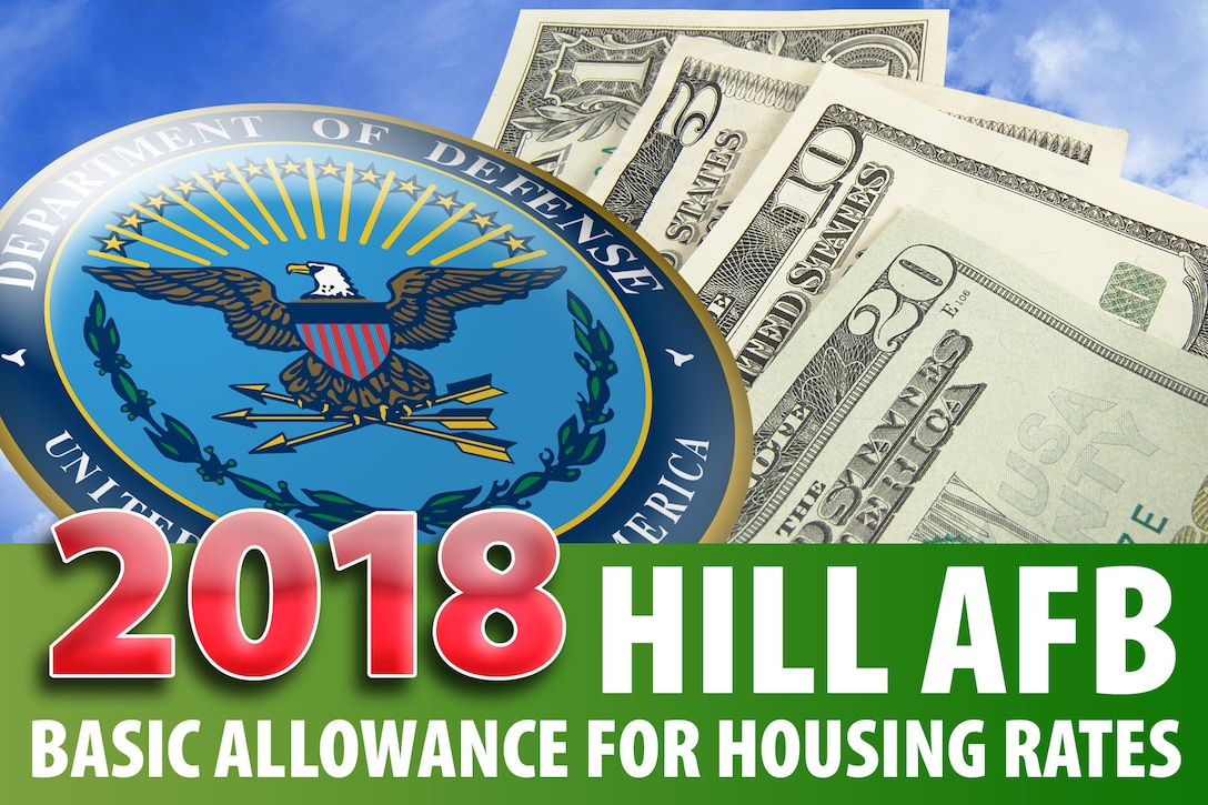 2018 Hill AFB BAH rates