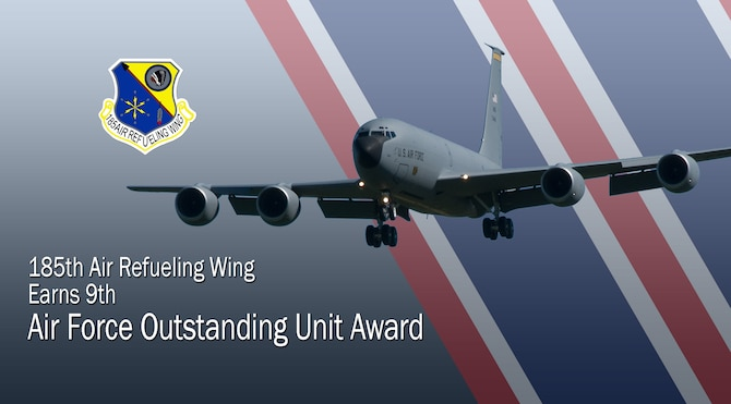 Graphic illustration depicting a KC-135 with the AF outstanding unit award with text that reads 185th Air Refueling Wing from Sioux City, earns Air Force Outstanding Unit Award