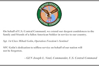 On behalf of U.S. Central Command, we extend our deepest condolences to the family and friends of a fallen American Soldier in service to our country.