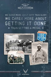 Selflessness: We cared more about duty than glory. We cared more about getting it done than getting a medal.