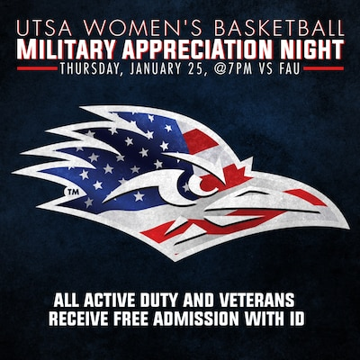 Active duty service members, military retirees, and their family members get free admission to the UTSA Roadrunners women's basketball game against the Florida Atlantic University Owls at 7 p.m. Jan. 25.