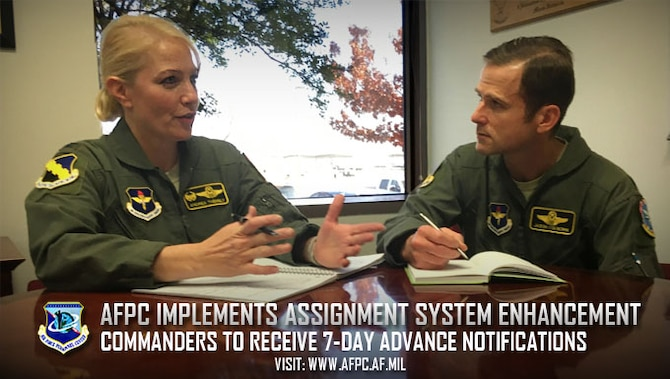 Advance assignment notification enhancement prompts commander, Airmen career discussions