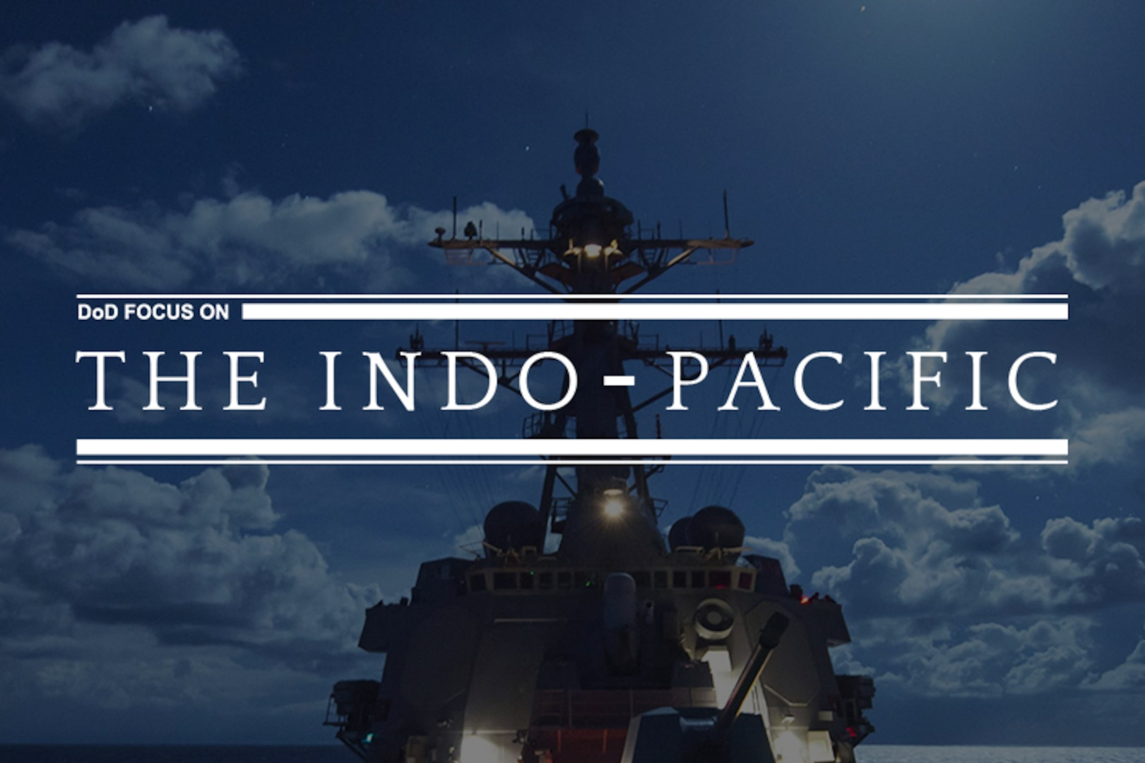 DoD Focus on the Indo-Pacific
