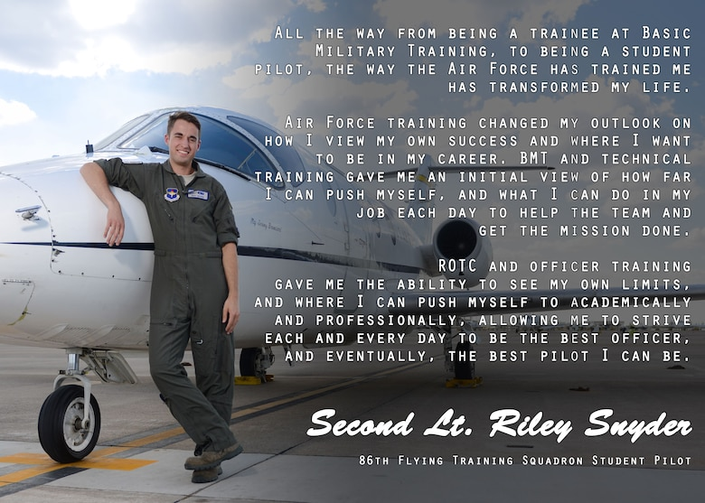 "This is the first installment of the ""Airman's Spotlight,"" a section dedicated to showcasing Laughlin's Airmen with a prompt that they answer candidly. The Airman's Spotlight is open to all Airmen of any rank, and is selected at random. This week's selection is 2nd. Lt. Riley Snyder, 47th Flying Training Wing pilot graduate, and was asked how AETC has impacted his life. (U.S. Air Force graphic/Airman 1st Class Benjamin N. Valmoja)"
