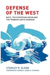 Defense of the West: NATO, the European Union and the Transatlantic Bargain