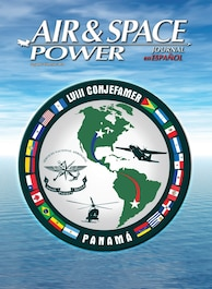 Air & Space Power Journal En Español-Volume 30, Issue 2 - 2nd Trimester 2018