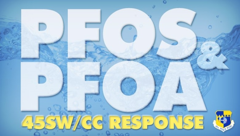 45SW/CC response to PFOS/PFOA. (Graphic, James Rainier)