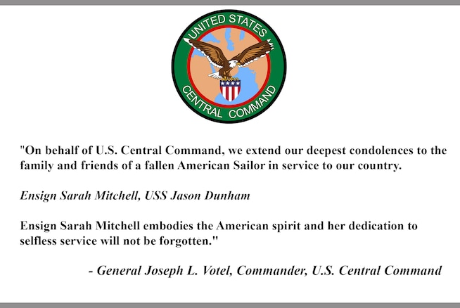 """On behalf of U.S. Central Command, we extend our deepest condolences to the family and friends of a fallen American Sailor in service to our country.