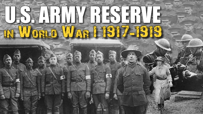 U.S. Army Reserve in World War I 1917-1919