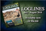 The July/August edition of Loglines, the Defense Logistics Agency's flagship magazine, is now available online and in print at some DLA locations.
