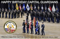 Happy Birthday Capital Guardians - Protecting the Capital and Defending the Nation Since 1802.