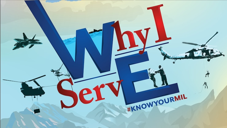 This Is Your Military graphic with the words 'Why I Serve' on it.