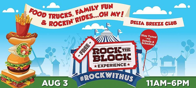 Team Travis members are invited to the 2018 Rock the Block Experience, August 3 in front of the Delta Breeze Club for a full day of music, food and family fun!