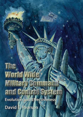 Book Cover - The World Wide Military Command and Control System