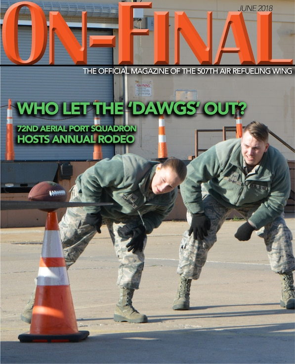 The June 2018 edition of the On-final, the official magazine of the 507th Air Refueling Wing located at Tinker Air Force Base, Oklahoma.