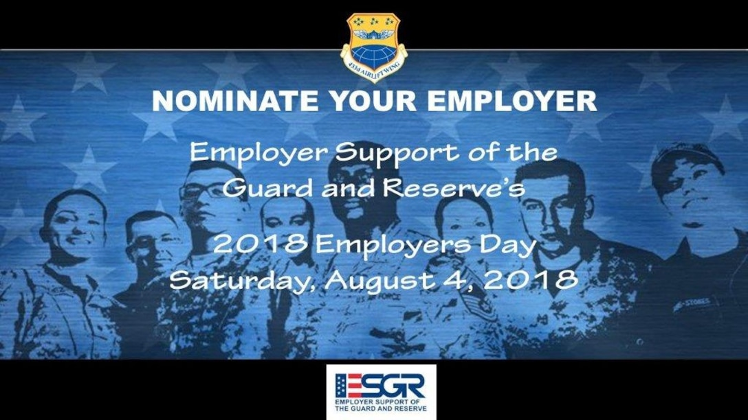 Nominate your employer. Employer Support of the Guard and Reserves, 2018 Employers Day Saturday, August 4, 2018. (U.S. Air Force Graphic by Minnie Jones)