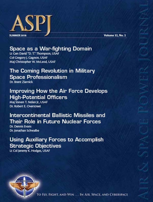Air University Press announces the release of the Summer 2018 Air and Space Power Journal.
