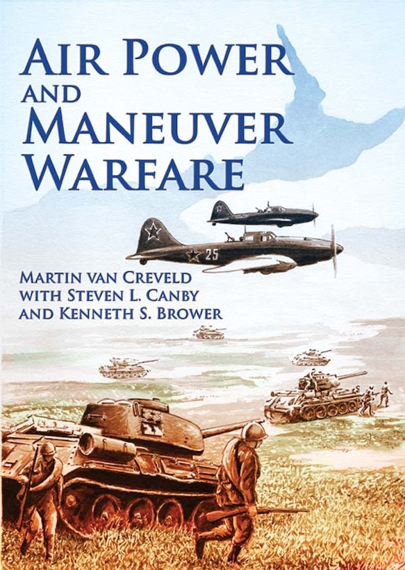 Book Cover - Airpower and Maneuver Warfare