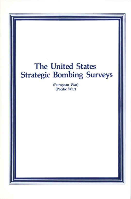 Book Cover - The United States Strategic Bombing Surveys