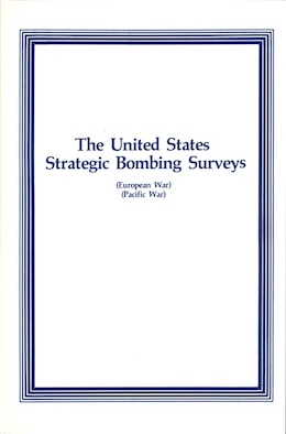 Book Cover - The United States Strategic Bombing Surveys