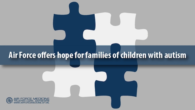 Raising a child with autism is a challenge for any family, especially for military families. The Air Force offers programs to help families cope with the frequent moves, deployments and other disruptions of military life, and therapies that can bring hope to parents that their child will reach their full potential. (U.S. Air Force graphic by Josh Mahler)