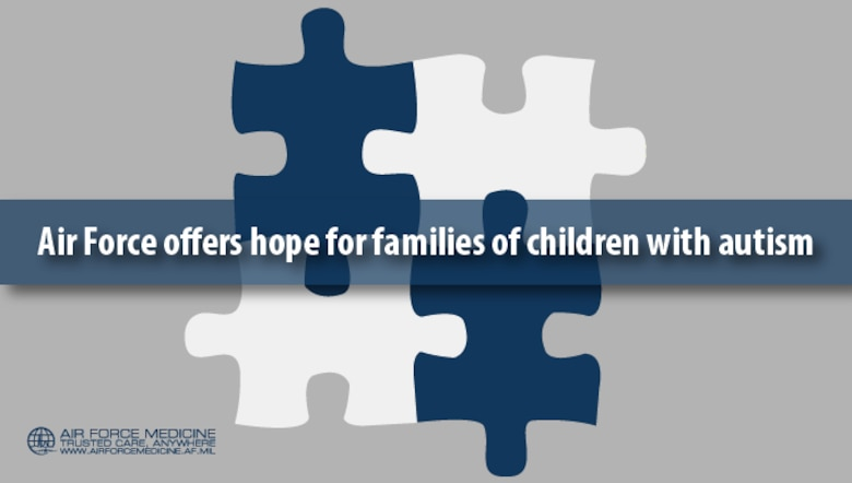 Air Force Offers Hope For Families Of Children With Autism Air