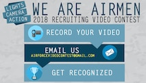 Air Force officials are offering Airmen the chance to create their own recruiting video through the We Are Airmen 2018 Recruiting Video Contest. Now is your chance to showcase your creativity and pride to be an Airman in the United States Air Force! If you were a civilian thinking about joining the military, what kind of commercial would make you want to become an Airman? (U.S. Air Force graphic by Staff Sgt. Chip Pons)