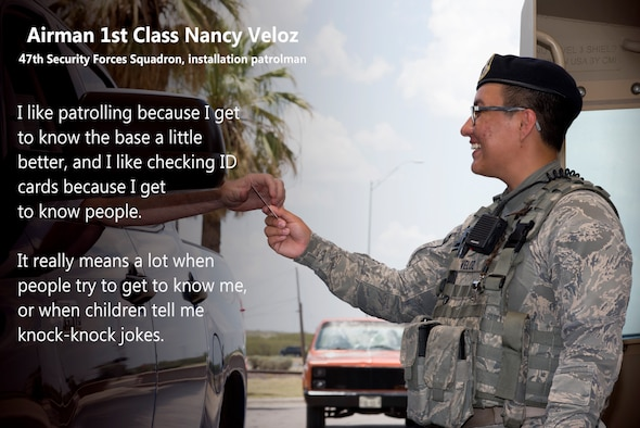 Airman 1st Class Nancy Veloz, 47th Security Forces Squadron installation patrolman, checks an ID card at the entrance to Laughlin Air Force Base, Texas, June 13, 2018. She enjoys many things about her job—for example—seeing how the military working dogs are handled, staying prepared for deployment, patrolling the base and getting to know many people. (U.S. Air Force photo by Airman 1st Class Anne McCready)