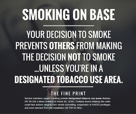 Failure to obey the set forth instruction in reference to smoking outside of designated smoking areas at Misawa Air Base, Japan, is a direct violation of Article 92 and legal reprimand will be implemented. (U.S. Air Force graphic by Tech. Sgt. Benjamin W. Stratton)