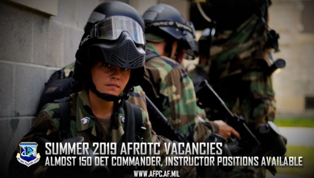 Summer 2019 AFROTC vacancies; almost 150 det commander, instructor positions available