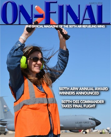 The cover of the March 2018 edition of the On-final, the official magazine of the 507th Air Refueling Wing at Tinker Air Force Base, Okla., March 3, 2018. (U.S. Air Force image/Tech. Sgt. Samantha Mathison)