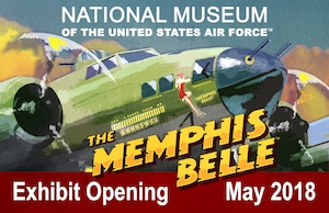The B-17F Memphis Belle will be placed on permanent public display at the National Museum of the U.S. Air force on May 17 with celebratory events on May 17-19, 2018.