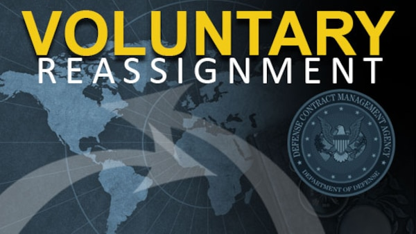 The Defense Contract Management Agency has created a voluntary reassignment registration site on DCMA 360, the agency's online collaboration platform.  The site allows employees to be considered for possible non-competitive lateral reassignment to a requested location.