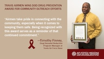 Mr. Timothy Finney, Travis Air Force Base's Drug Demand Reduction program manager, accepted the Secretary of Defense Community Drug Awareness Award. Travis Air Force Base was recognized for their drug prevention efforts and commitment to their community. (U.S. Air Force graphic)