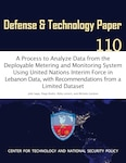 A Process to Analyze Data from the Deployable Metering and Monitoring System Using United Nations Interim Force in Lebanon Data, with Recommendations from a Limited Dataset
