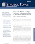 Russia Still Matters: Strategic Challenges and Opportunities for the Obama Administration