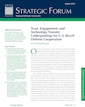 Trust, Engagement, and Technology Transfer: Underpinnings for U.S.-Brazil Defense Cooperation