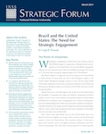 Brazil and the United States: The Need for Strategic Engagement