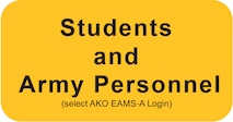 Students and Army Personnel click here and select AKO-EAMS A login