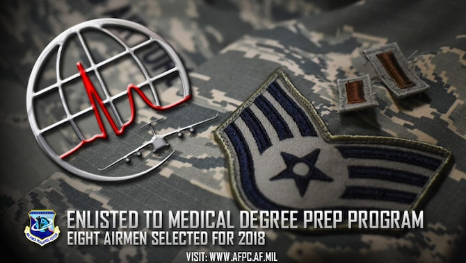 Enlisted to medical degree prep program; eight Airmen selected for 2018