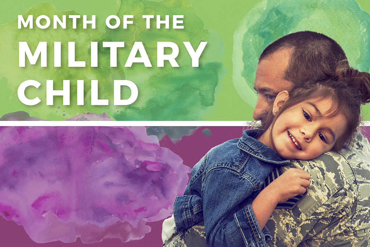 Military children make up a very special part of our nation's population. Although young, these brave sons and daughters stand in steadfast support of their military parents. As they face circumstances unique to their lives—such as navigating multiple moves and schools to shouldering repeated deployments of a parent, these children are examples of resilience in the military community. To honor their unique contributions and sacrifices on behalf of our country, each April is designated the Month of the Military Child.