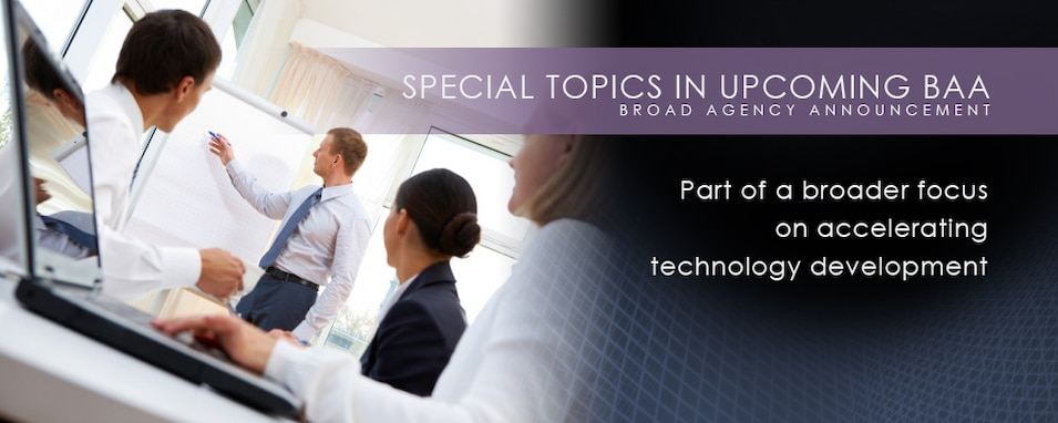 Special Topics In Upcoming BAA