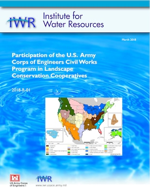 Participation of the U.S. Army Corps of Engineers Civil Works Program in Landscape Conservation Cooperatives