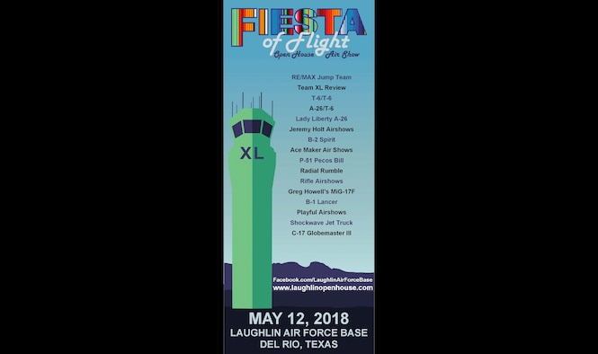 Laughlin Air Force Base, Texas, is set to host multiple aerial performances, concessionaires, static displays and more at the 'Fiesta of Flight' Open House and Air Show May 12, 2018. (Courtesy Graphic)
