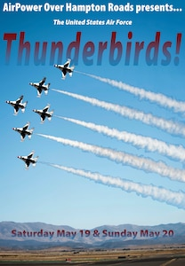 The U.S. Air Force Thunderbirds will resume their show season at Joint Base Langley-Eustis, Virginia.