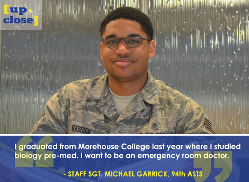 This week's Up Close features Staff Sgt. Michael Garrick, 94th ASTS assistant NCOIC of physical exam section. Up Close is a series spotlighting individuals around Dobbins Air Reserve Base.