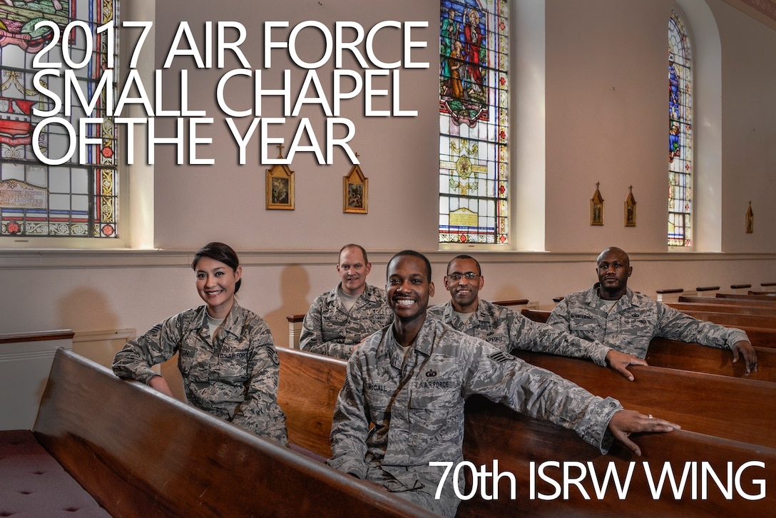 The 70th Intelligence, Surveillance and Reconnaissance Wing chaplain's office pose for a group photo May 3, 2018, at Fort George G. Meade, Maryland, after being named the 2017 Air Force Best Small Chapel. With a long list of accomplishments throughout the year, this team of five put in the care and effort to strengthen the spiritual pillar of the 70th ISRW's human weapon system, not just at Fort Meade, but at all of the wing's  Geographically Separated Units around the world. (U.S. Air Force photo by Staff Sgt. Alexandre Montes)