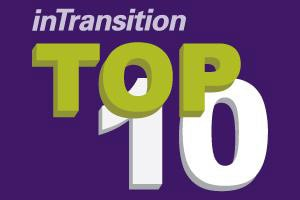 A graphic with the words inTransition Top 10.