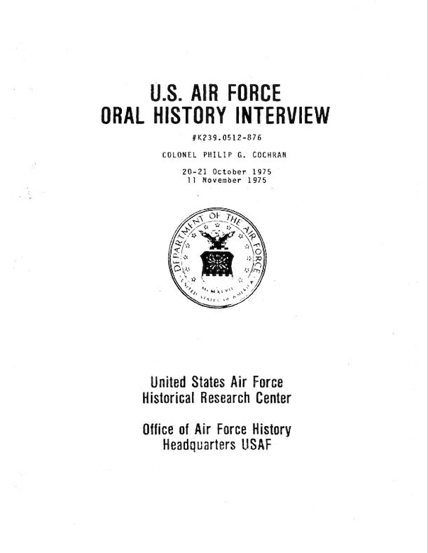 Cover of the 400-plus page formal transcript of Col. Philip Cochran's interview.
